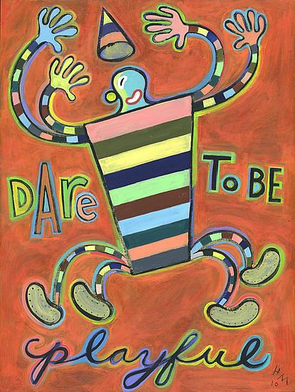 Dare to be Playful - Giclee Print - by Hal Mayforth