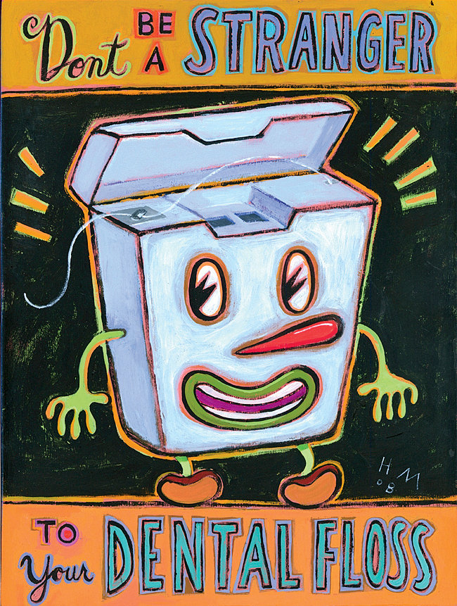 Don't Be a Stranger To Your Dental Floss - Giclee Print - by Hal Mayforth